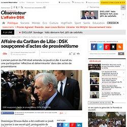 Affaire du Carlton de Lille : DSK soupçonné d'actes de proxénétisme