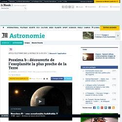 Proxima b : découverte de l'exoplanète la plus proche de la Terre
