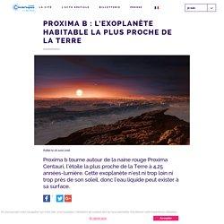 Proxima b : l'exoplanète habitable la plus proche de la Terre - Cité de l'Espace