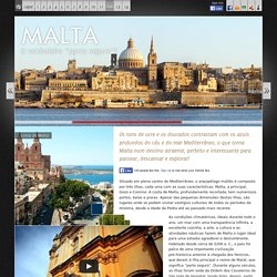 """A PRÓXIMA VIAGEM :. Malta .. O verdadeiro """"porto seguro""""!"""