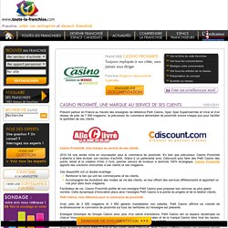 Casino Proximité, Une marque au service de ses clients