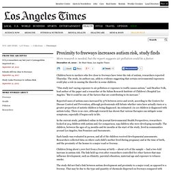 Autism: Proximity to freeways increases autism risk, study finds - latimes.com