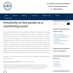 Proximity of the goods to a conflicting mark – My Brand Mark Blog