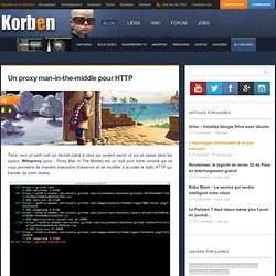 Un proxy man-in-the-middle pour HTTP - Korben