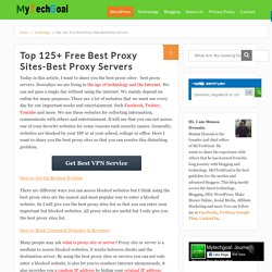 Top 125+ Free Best Proxy Sites-Best Proxy Servers - MyTechGoal