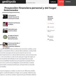 Proyección financiera personal y del hogar - GestioPolis