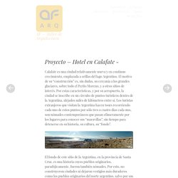 Proyecto – Hotel en Calafate -AF - Taller de Arquitectura