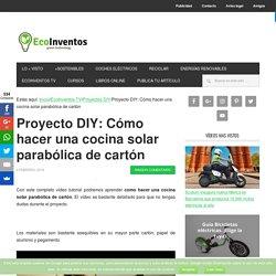 Proyecto DIY:cocina solar parabólica de cartón