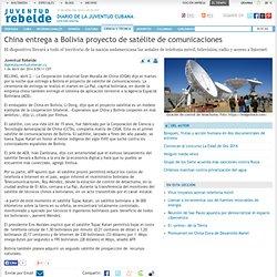China entrega a Bolivia proyecto de satélite de comunicaciones - Ciencia y Técnica