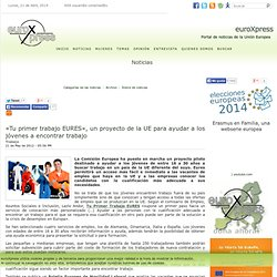 «Tu primer trabajo EURES», un proyecto de la UE para ayudar a los jóvenes a encontrar trabajo