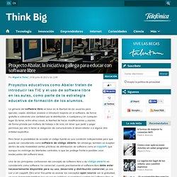 Proyecto Abalar, la iniciativa gallega para educar con software libreThink Big