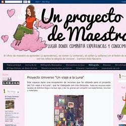 """Un proyecto de maestra: Proyecto Universo """"Un viaje a la Luna"""""""