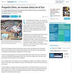 Proyecto Dino, un museo único en el Sur - 05.12.2004