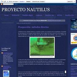 PROYECTO NAUTILUS: Grupo Métodos y técnicas en Arqueología subacuática
