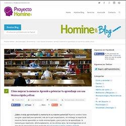 Proyecto Homine Cómo mejorar la memoria: Aprende a potenciar tu aprendizaje con una técnica rápida y eficaz - Proyecto Homine