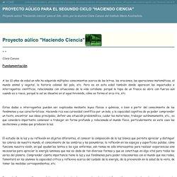 """Proyecto aúlico para el segundo ciclo """"Haciendo Ciencia"""""""