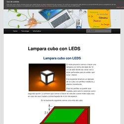 Proyecto Tecnologia. Cubo con diodos leds