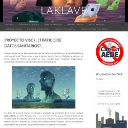 Proyecto Visc+ , ¿tráfico de datos sanitarios?..