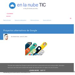 Proyectos alternativos de Google