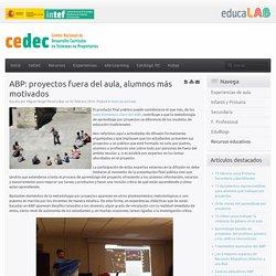 ABP: proyectos fuera del aula, alumnos más motivados