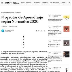 Proyectos de Aprendizaje según Normativa 2020