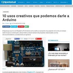 10 proyectos y usos creativos de Arduino