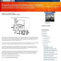 Proyectos prácticos de Electrónica y Robótica: Timer con el 555 : Salida a relay