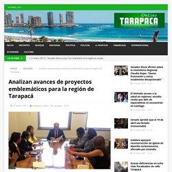 Analizan avances de proyectos emblemáticos para la región de Tarapacá – Tarapaca Online