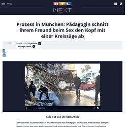 Prozess in München: Pädagogin schnitt ihrem Freund beim Sex den Kopf mit einer Kreissäge ab