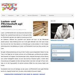 Lasten- und Pflichtenheft agil abbilden - Sebastian Schneider, Agilität und Prozessverbesserung