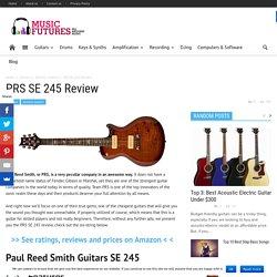 PRS SE 245 Review