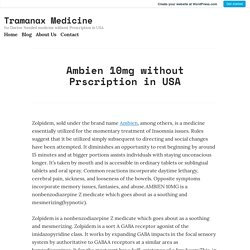 Ambien 10mg without Prscription in USA – Tramanax Medicine
