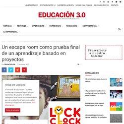 Un scape room como prueba final de un aprendizaje basado en proyectos