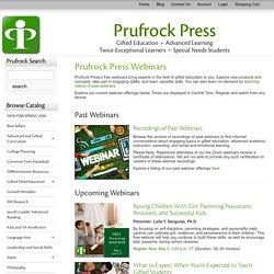 Prufrock Press : Webinars