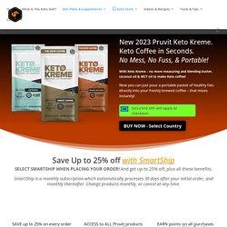 Keto Kreme FFT by Pruvit. Healthy Fat Coffee Simplified.