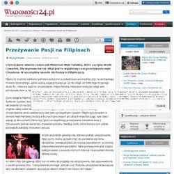 Przeżywanie Pasji na Filipinach