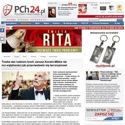 29 III: Trzeba dać ludziom broń! Janusz Korwin-Mikke nie ma wątpliwości jak przeciwstawić się terroryzmowi