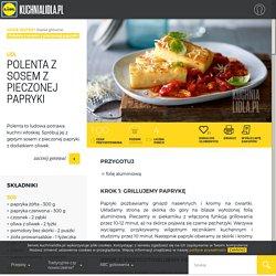 Przepis na polentę z sosem z pieczonej papryki Kuchnia Lidla