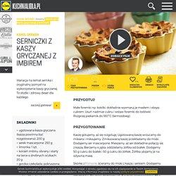 Przepis na serniczki z kaszy gryczanej Kuchnia Lidla