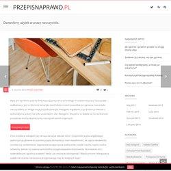 przepisnaprawo.pl – blog prawniczy – Dozwolony użytek w pracy nauczyciela.