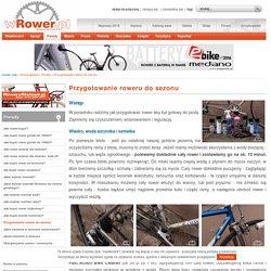 Przygotowanie roweru do sezonu - wRower.pl - Rowery od A do Z