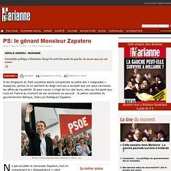 PS: le gênant Monsieur Zapatero