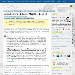 Le torchon brûle-t-il entre Mozilla et Google ? – Philippe Scoff