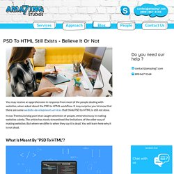 PSD To HTML Still Exists - Believe It Or Not