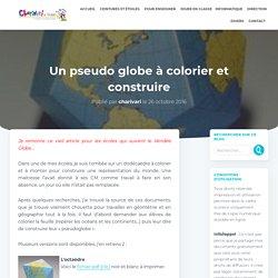 Un pseudo globe à colorier et construire