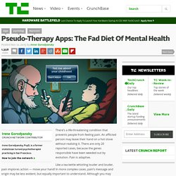 Pseudo-Therapy Apps: The Fad Diet Of Mental Health
