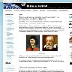 Desmontando argumentos de las pseudomedicinas (II): Las comparaciones con Galileo y Copérnico