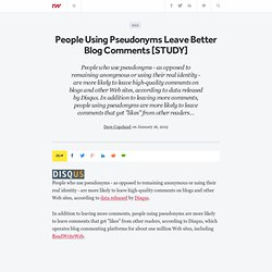 People Using Pseudonyms Leave Better Blog Comments [STUDY]