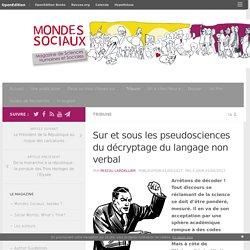 Sur et sous les pseudosciences du décryptage du langage non verbal – Mondes Sociaux