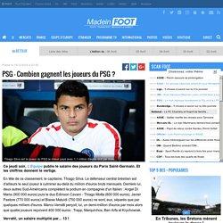 PSG - Combien gagnent les joueurs du PSG ?